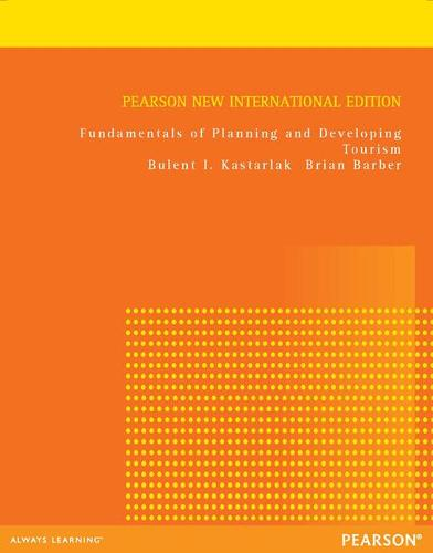 Fundamentals of Planning and Developing Tourism: Pearson New International Edition (Paperback)