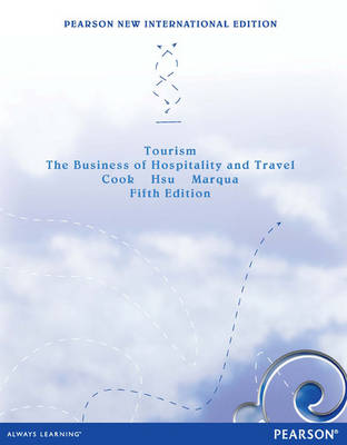 Tourism: Pearson New International Edition: The Business of Hospitality and Travel (Paperback)