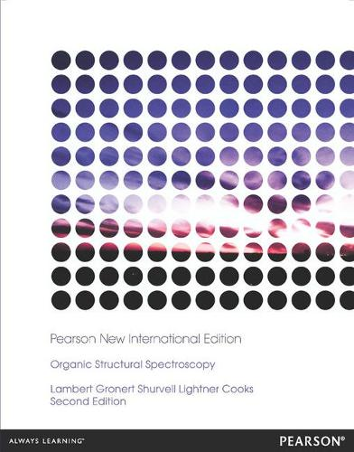 Organic Structural Spectroscopy: Pearson New International Edition (Paperback)