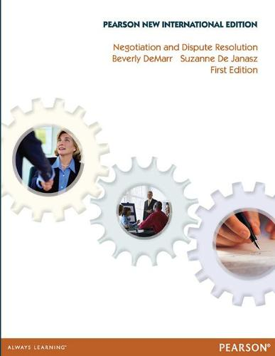Negotiation and Dispute Resolution: Pearson New International Edition (Paperback)