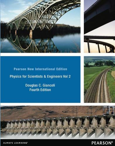 Physics for Scientists & Engineers Vol. 2 (Chs 21-35): Pearson New International Edition (Paperback)