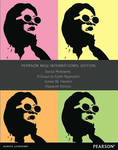 Social Problems: Pearson New International Edition: A Down to Earth Approach (Paperback)
