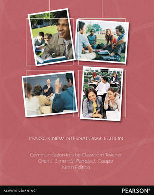Communication for the Classroom Teacher: Pearson New International Edition (Paperback)