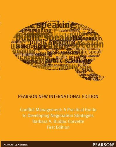 Conflict Management: Pearson New International Edition: A Practical Guide to Developing Negotiation Strategies (Paperback)