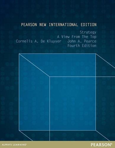 Strategy: Pearson New International Edition: A View From The Top (Paperback)