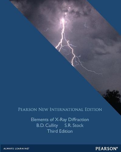Elements of X-Ray Diffraction: Pearson New International Edition (Paperback)