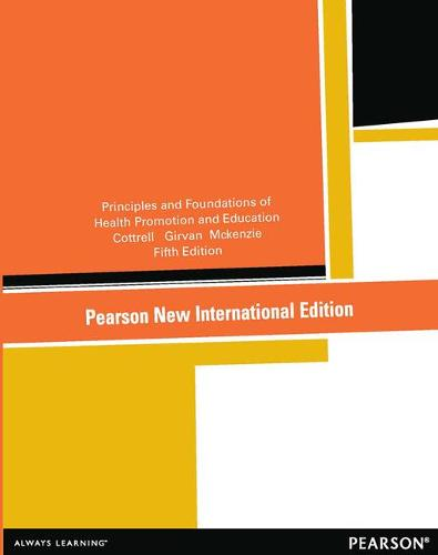 Principles and Foundations of Health Promotion and Education: Pearson New International Edition (Paperback)