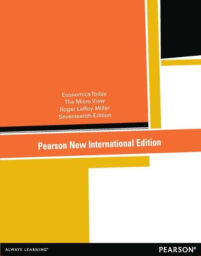 Economics Today: Pearson New International Edition: The Micro View (Paperback)