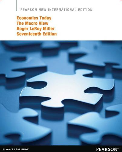 Economics Today: Pearson New International Edition: The Macro View (Paperback)