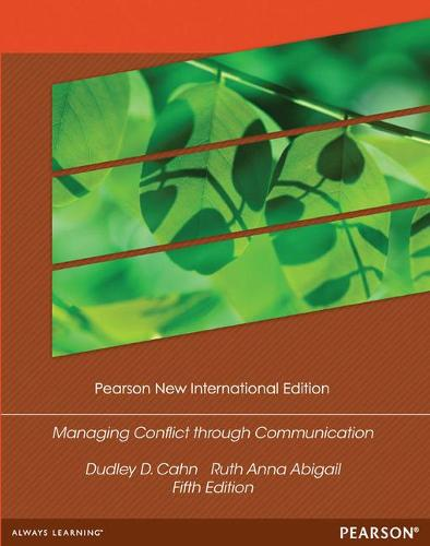 Managing Conflict through Communication: Pearson New International Edition (Paperback)