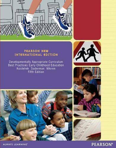 Developmentally Appropriate Curriculum: Pearson New International Edition: Best Practices in Early Childhood Education (Paperback)