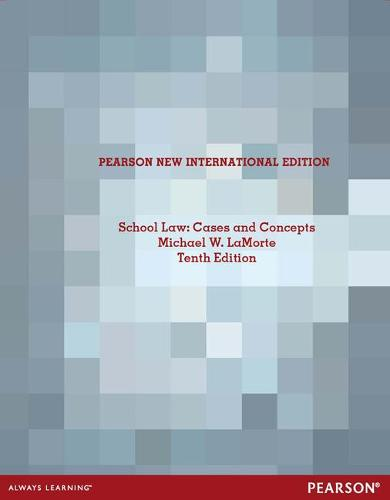 School Law: Pearson New International Edition: Cases and Concepts (Paperback)