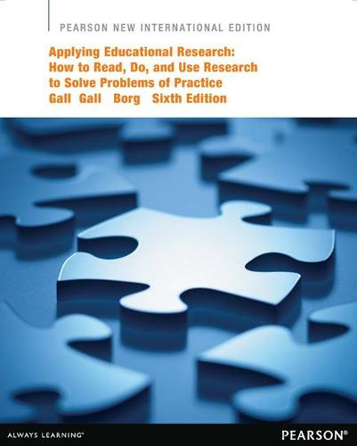 Applying Educational Research: Pearson New International Edition: How to Read, Do, and Use Research to Solve Problems of Practice (Paperback)