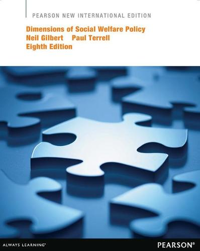 Dimensions of Social Welfare Policy: Pearson New International Edition (Paperback)