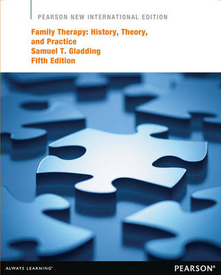 Family Therapy: History, Theory, and Practice (Paperback)