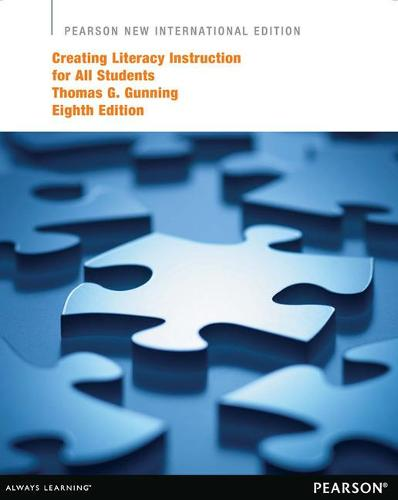 Creating Literacy Instruction for All Students: Pearson New International Edition (Paperback)