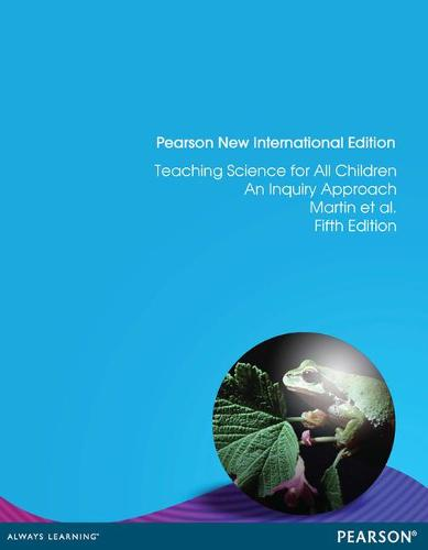 Teaching Science for All Children: Pearson New International Edition: An Inquiry Approach (Paperback)