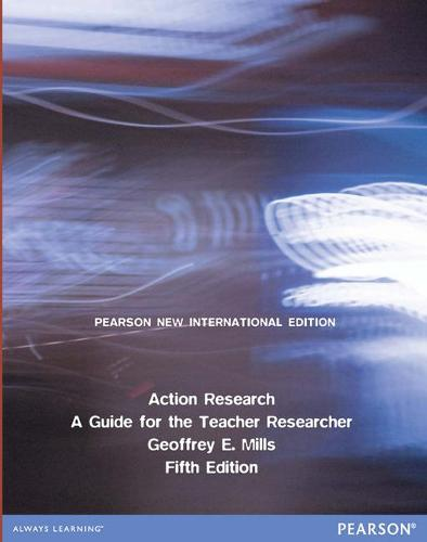 Action Research: Pearson New International Edition: A Guide for the Teacher Researcher (Paperback)
