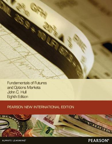 Fundamentals of Futures and Options Markets:Pearson New International Edition (Paperback)