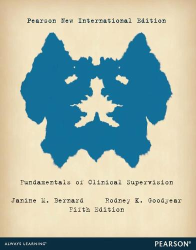 Fundamentals of Clinical Supervision: Pearson New International Edition (Paperback)