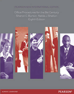 Office Procedures for the 21st Century: Pearson New International Edition (Paperback)