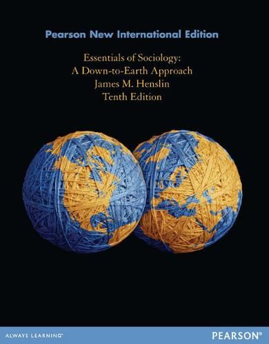 Essentials of Sociology: Pearson New International Edition: A Down-to-Earth Approach (Paperback)