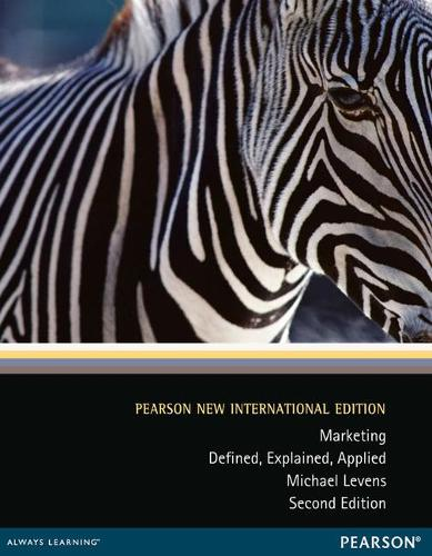 Marketing: Pearson New International Edition: Defined, Explained, Applied (Paperback)