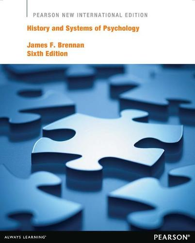 History and Systems of Psychology: Pearson New International Edition (Paperback)