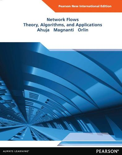 Network Flows: Pearson New International Edition: Theory, Algorithms, and Applications (Paperback)