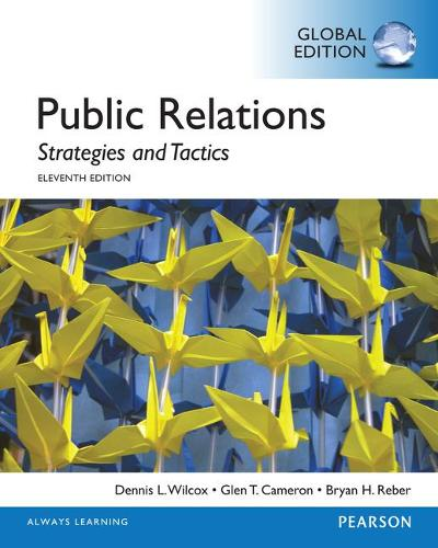 Public Relations: Strategies and Tactics, Global Edition (Paperback)