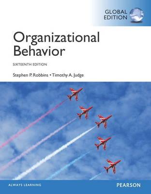Organizational Behavior with MyManagementLab, Global Edition