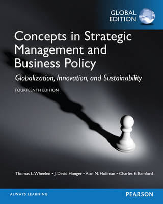 Concepts in Strategic Management and Business Policy with MyManagementLab, Global Edition