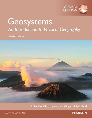 Geosystems: An Introduction to Physical Geography, Global Edition (Paperback)