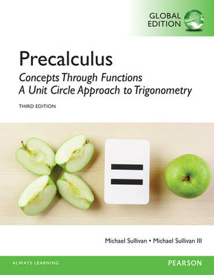 Precalculus: Concepts Through Functions, A Unit Circle Approach to Trigonometry, Global Edition (Paperback)
