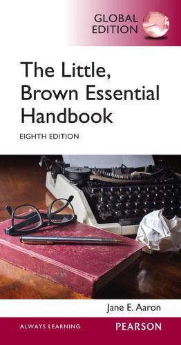 Little, Brown Essential Handbook, Global Edition (Paperback)