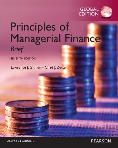 Principles of Managerial Finance: Brief, Global Edition (Paperback)