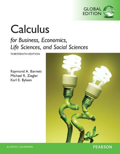 Calculus for Business, Economics, Life Sciences and Social Sciences, Global Edition (Paperback)