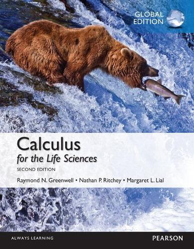 Calculus for the Life Sciences: Global Edition (Paperback)