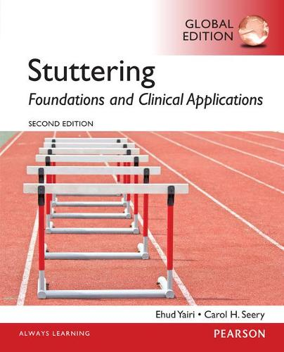 Stuttering: Foundations and Clinical Applications, Global Edition (Paperback)