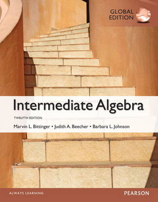 Intermediate Algebra with NewMyMathLab, Global Edition