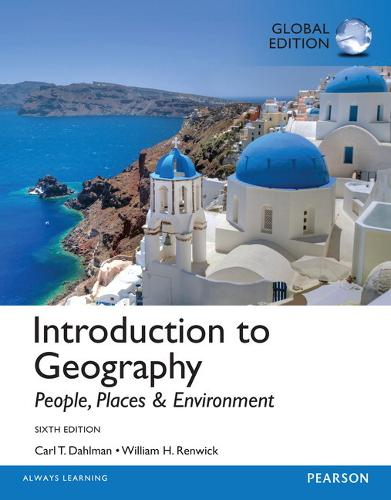 Introduction to Geography: People, Places & Environment, MasteringGeo Global Edition