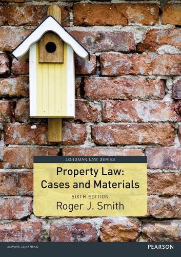 Property Law Cases and Materials - Longman Law Series (Paperback)