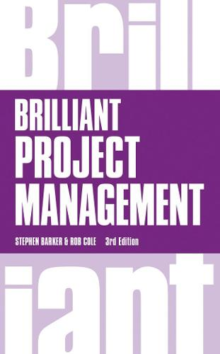 Brilliant Project Management - Brilliant Business (Paperback)