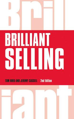 Brilliant Selling - Brilliant Business (Paperback)