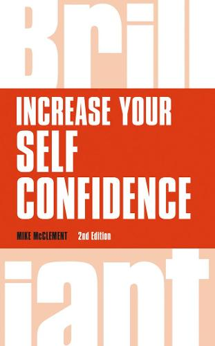 Increase your self confidence - Brilliant Business (Paperback)