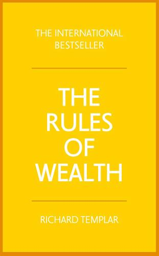 The Rules of Wealth: A personal code for prosperity and plenty (Paperback)