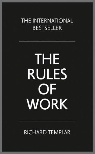 The Rules of Work: A definitive code for personal success (Paperback)