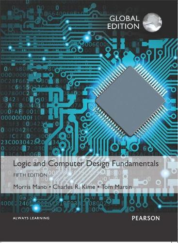 Logic and Computer Design Fundamentals, Global Edition (Paperback)
