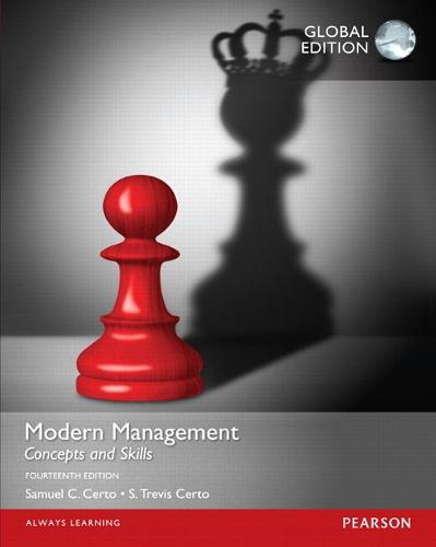 Modern Management: Concepts and Skills with MyManagementLab, Global Edition
