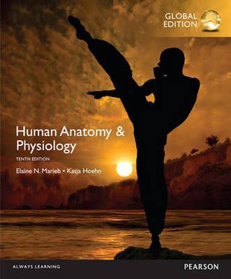 Human Anatomy & Physiology with MasteringA&P, Global Edition